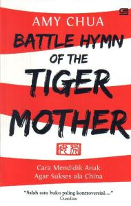 battle-hymn-of-the-tiger-mother-cara-mendidik-anak-agar-sukses-cara-china