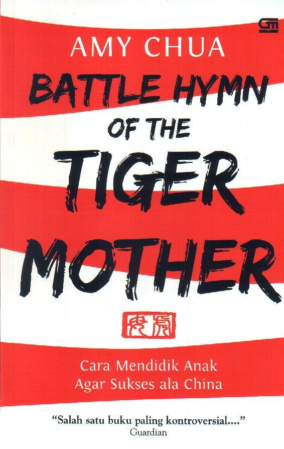 battle-hymn-of-the-tiger-mother-cara-mendidik-anak-agar-sukses-cara-china